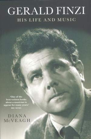 Gerald Finzi - His Life and Music