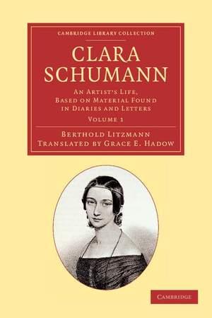 Clara Schumann Volume 1