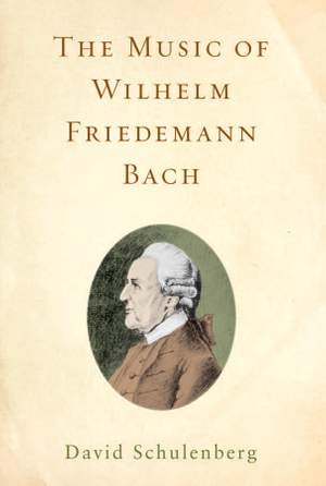 The Music of Wilhelm Friedemann Bach