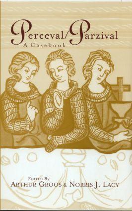 Perceval/Parzival: A Casebook