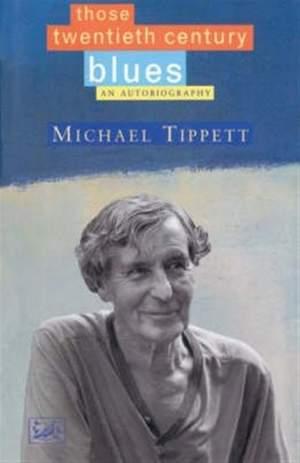 Those Twentieth-Century Blues: An Autobiography