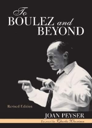 To Boulez and Beyond