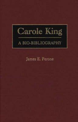 Carole King: A Bio-Bibliography