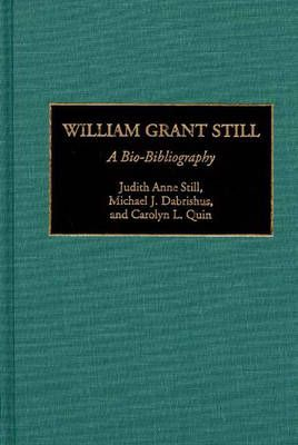 William Grant Still: A Bio-Bibliography