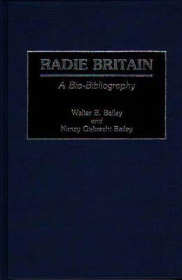 Radie Britain: A Bio-Bibliography