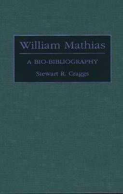 William Mathias: A Bio-Bibliography