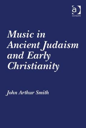 Music in Ancient Judaism and Early Christianity