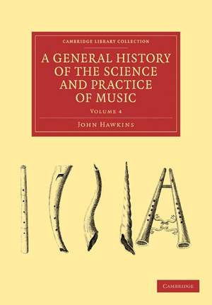A General History of the Science and Practice of Music Volume 4