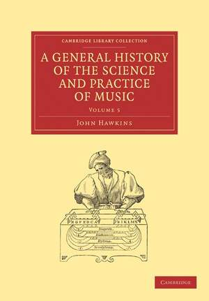 A General History of the Science and Practice of Music Volume 5