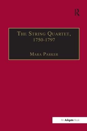 The String Quartet, 1750-1797: Four Types of Musical Conversation