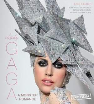 Lady Gaga: A Monster Romance