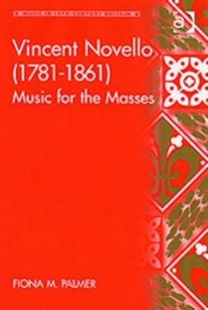 Vincent Novello (1781-1861): Music for the Masses