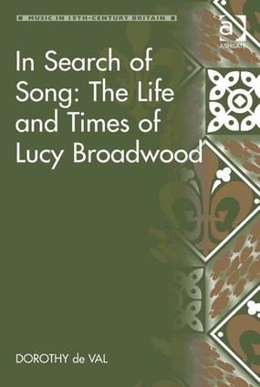 In Search of Song: The Life and Times of Lucy Broadwood