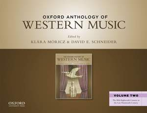Oxford Anthology of Western Music: Volume Two: The Mid-Eighteenth Century to the Late Nineteenth Century