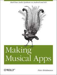 Making Musical Apps: Using the Libpd Sound Engine