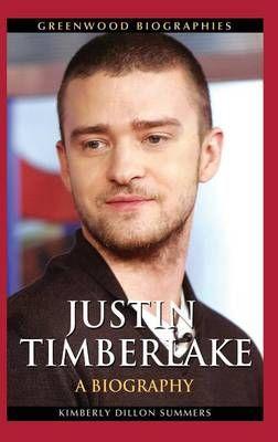 Justin Timberlake: A Biography
