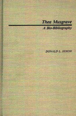 Thea Musgrave: A Bio-Bibliography