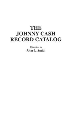 The Johnny Cash Record Catalog