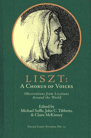Liszt: A Chorus of Voices