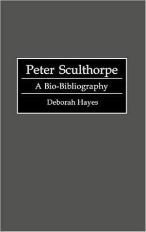 Peter Sculthorpe: A Bio-Bibliography