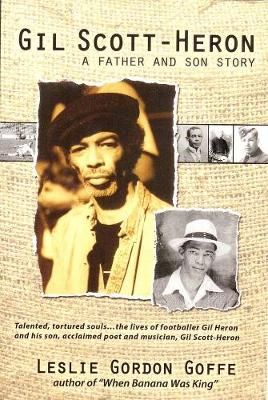 Gil Scott-heron: A Father and Son Story