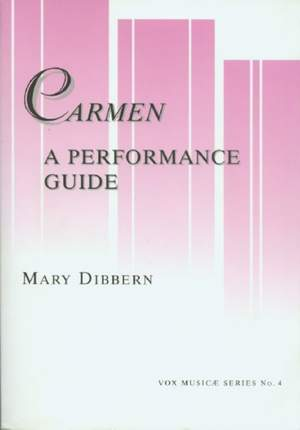 Carmen: A Performance Guide - A Word-by-Word Translation in English and IPA, and Annotated Guides to the Dialogue and Recitative Versions