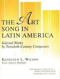 Art Song in Latin America - Selected Works by 20th-Century Composers
