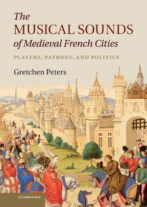 The Musical Sounds of Medieval French Cities