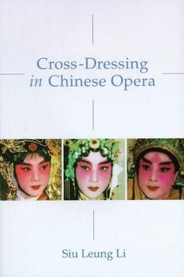 Cross-Dressing in Chinese Opera