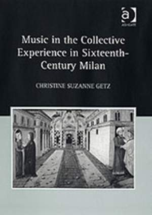 Music in the Collective Experience in Sixteenth-Century Milan Product Image