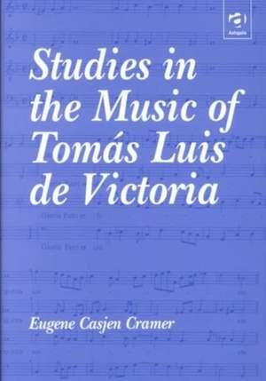 Studies in the Music of Tomas Luis de Victoria