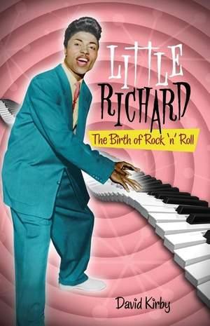 Little Richard: The Birth of Rock 'n' Roll