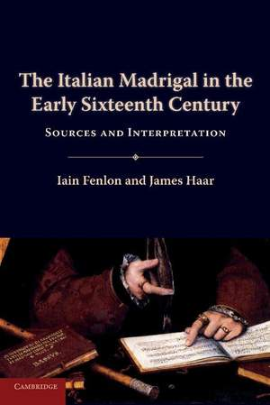 The Italian Madrigal in the Early Sixteenth Century