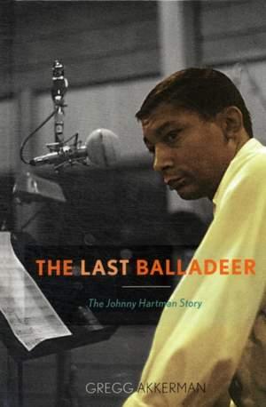 The Last Balladeer: The Johnny Hartman Story