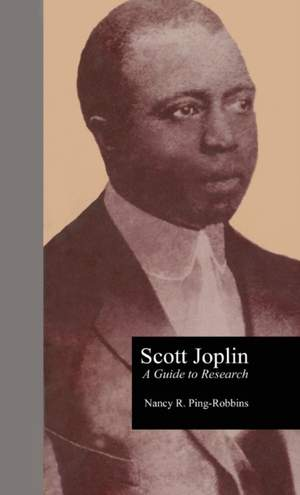 Scott Joplin: A Guide to Research