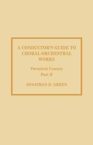 A Conductor's Guide to Choral-Orchestral Works, Twentieth Century: Part II: The Music of Rachmaninov through Penderecki