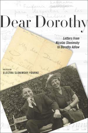 Dear Dorothy - Letters from Nicolas Slonimsky to Dorothy Adlow
