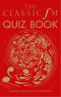 The Classic FM Quiz Book