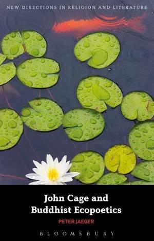 John Cage and Buddhist Ecopoetics