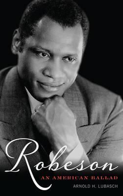 Robeson: An American Ballad