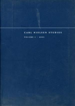 Carl Nielsen Studies: Volume 1