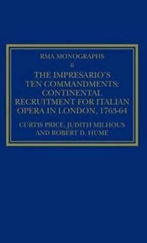 The Impresario's Ten Commandments: Continental Recruitment for Italian Opera in London 1763-64