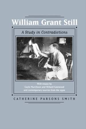 William Grant Still: A Study in Contradictions