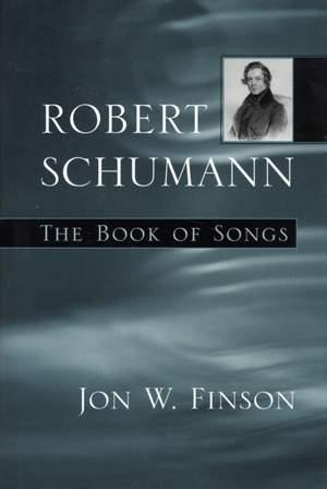 Robert Schumann: The Book of Songs