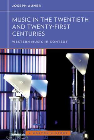 Music in the Twentieth and Twenty-First Centuries