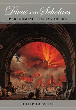 Divas and Scholars - Performing Italian Opera