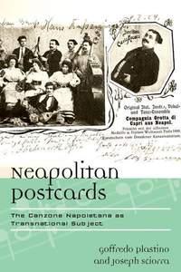 Neapolitan Postcards: The Canzone Napoletana as Transnational Subject