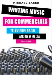 Writing Music for Commercials: Television, Radio, and New Media