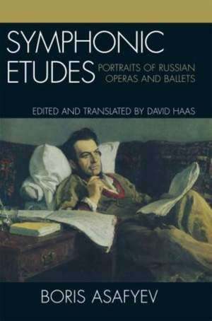 Symphonic Etudes: Portraits of Russian Operas and Ballets