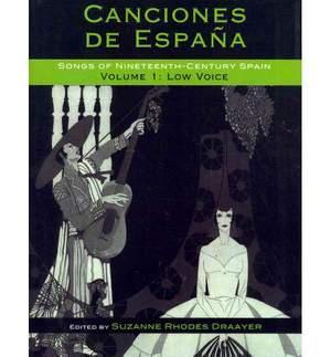 Canciones de Espana: Songs of Nineteenth-Century Spain: Low Voice